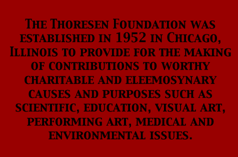 The Thoresen Foundation:Description